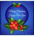 Christmas card with ipolita leaves and red berries vector image