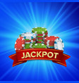 jackpot big win sign background design for vector image vector image