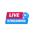 live streaming icon badge emblem for broadcasting vector image vector image