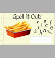 spell english word french fries vector image vector image