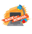 laptop and lamp back to school concept image vector image