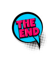 the end comic text white background vector image vector image