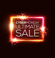 cyber monday ultimate sale text in neon rectangle vector image vector image