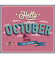 Hello october typographic design vector image vector image