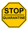 octagonal yellow stop quarantine sign page vector image