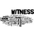 what does it mean to be the witness text word vector image vector image