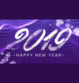 2019 happy new year sign glow neon light vector image