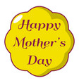 happy mother day icon cartoon style vector image vector image