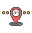 local seo filled outline icon seo and development vector image vector image