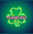 thank you with clover neon sign vector image vector image