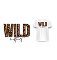 t-shirt design with leopard print slogan vector image vector image