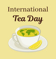 international tea day theme cup with a world map vector image vector image