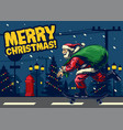 santa claus ride skateboard around city vector image vector image