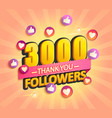 thank you new 3000 followers design vector image vector image