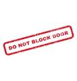Do Not Block Door Text Rubber Stamp vector image vector image