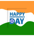 greeting card independence day of india vector image