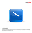 dentist tools elements icon - 3d blue button vector image