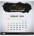 february 2019 new year calendar template brush vector image vector image