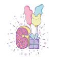 happy birthday celebration six years vector image