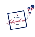 Happy Independence Day July 4th Fourth vector image vector image