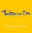 thanks giving day lettering vector image vector image