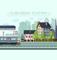 suburban railway station city life design vector image
