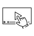 a simple icon with a hand clicking on play to vector image vector image