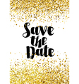 Save the date golden glitter wedding invitation te vector image vector image