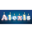 ALEXIS written with burning candles vector image vector image