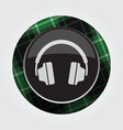Button with green black tartan - headphones icon vector image