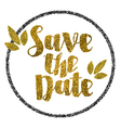 Save the date golden glitter wedding invitation vector image vector image