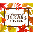 happy thanks giving greeting card frame vector image vector image