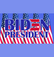 poster dedicated us election with lettering biden vector image vector image