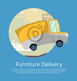 furniture delivery poster with commercial wagon vector image