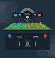 soccer match scoreboard and statistics plan vector image