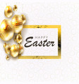 with eggs of brilliant golden hue and vector image vector image
