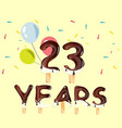 23 years birthday design for greeting cards vector image vector image
