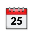 calendar icon with date 25 day month flat agenda vector image