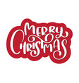 calligraphic text merry christmas and a flourish vector image
