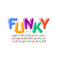 funky playful style font design colorful alphabet vector image