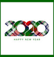 check plaid tartan style 2020 happy new year gift vector image vector image