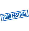 food festival blue grunge square stamp on white vector image vector image