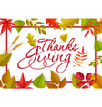 thanks giving greeting card with fallen leaves vector image vector image