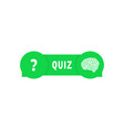green quiz button with speech bubbles vector image