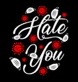 really hate you covid19 corona virus vector image vector image