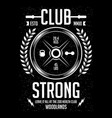 strong club - fitness - gym - sport vector image vector image