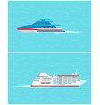 water transport yacht and cruise liner vector image vector image