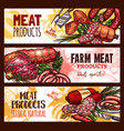meat farm products sketch banners vector image vector image
