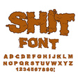 Shit font Letters from poop Alphabet shit vector image vector image