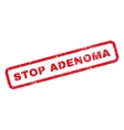 Stop Adenoma Rubber Stamp vector image vector image